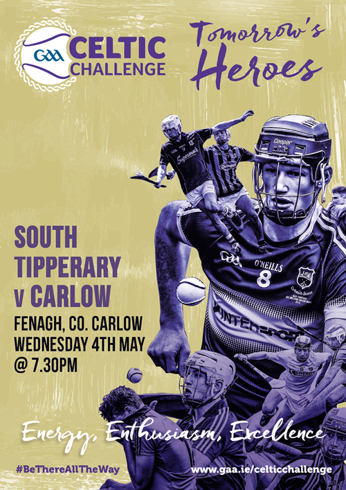 Celtic Challenge Under 17 Hurling - South Tipperary v Carlow @ Fenagh | Fenagh | Carlow | Ireland